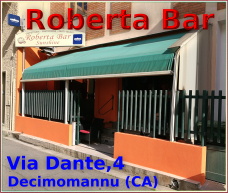 Roberta Bar. Via Dante 4,09033 - Decimomannu (CA)